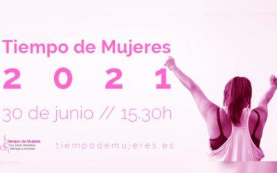 30 de junio: regresa Tiempo de Mujeres